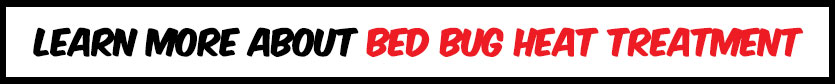 learn-more-about-bed-bug-heat-treatment